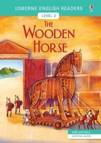 Usborne - English Readers 2 - The Wooden Horse