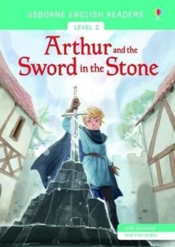 Usborne - English Readers 2 - Arthur and the Sword in the Stone