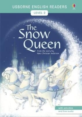 Usborne - English Readers 2 - The Snow Queen