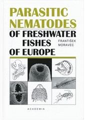 Parasitic Nematodes of Freshwater Fishes of Evrope