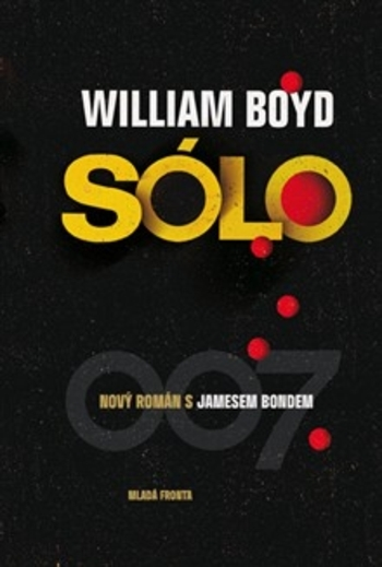 Sólo: A James Bond Novel