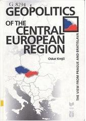Geopolitics of the central european region - The view from Prague and Bratislava