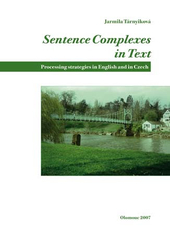Sentence Complexes in Text. Processing Strategies in English and in Czech