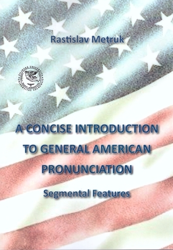 A Concise Introduction to General American Pronunciaton - Segmental Features