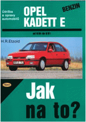 Opel Kadett benzín od 9/84 do 8/91
