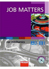 Job Matters - Car Mechanics A2- B1