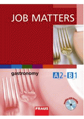 Job Matters - Gastronomy UČ + CD