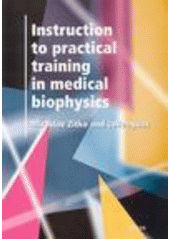 Instruction to practical trainig in medical biophysis