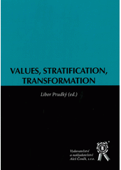 Values, Stratification, Transformation