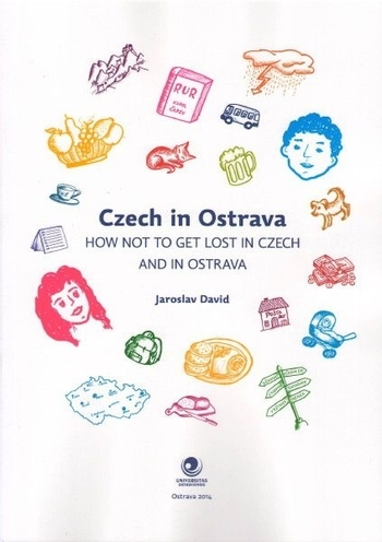 Czech in Ostrava - How not to get lost in Czech and in Ostrava