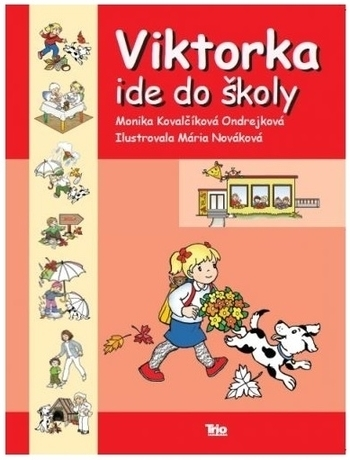 Viktorka ide do školy