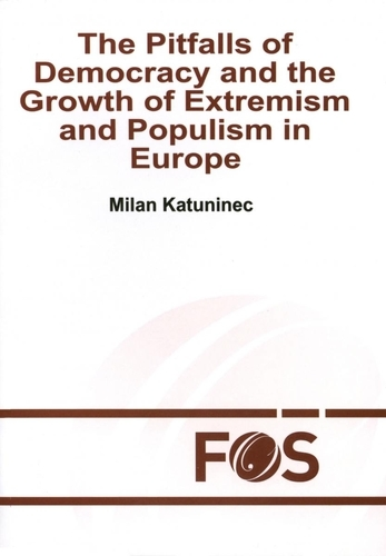 The Pitfalls of Democracy and the Growth of Extremism and Populism in Europe